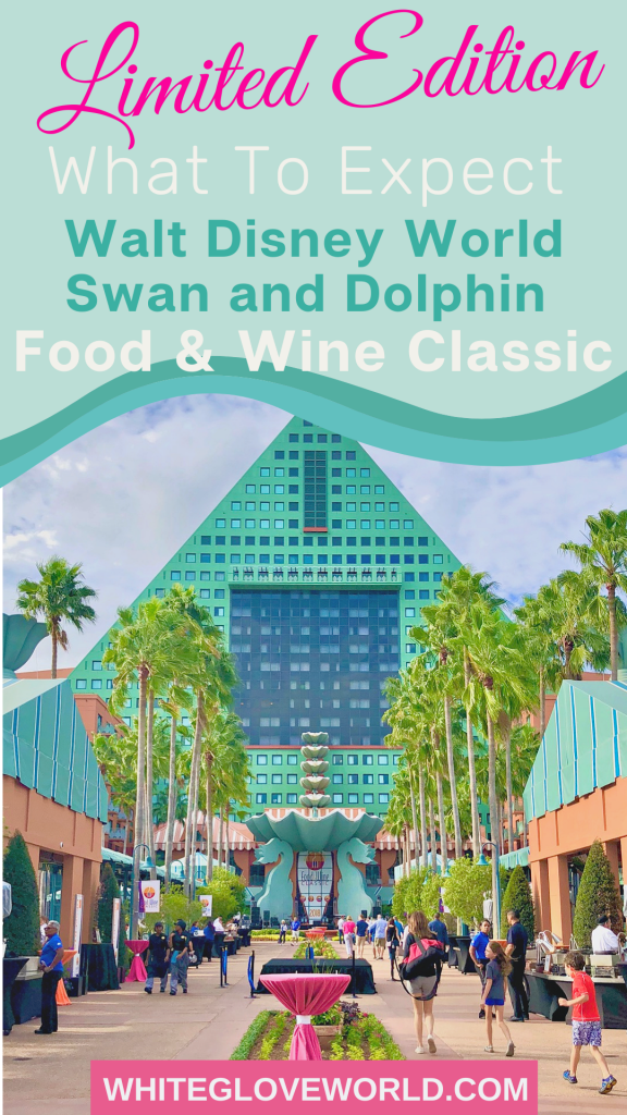 What to Expect at Walt Disney World Swan and Dolphin Food & Wine Classic: Limited Edition! #WaltDisneyWorld #food #wine #travel